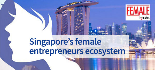 Singapore female entrepreneurs ecosystem