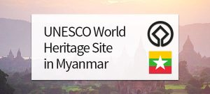 UNESCO World Heritage Site in Myanmar