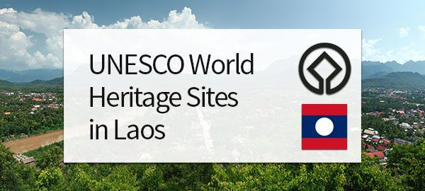 UNESCO World Heritage Sites in Laos
