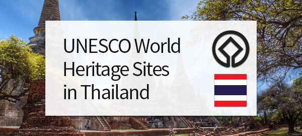 UNESCO World Heritage Sites in Thailand