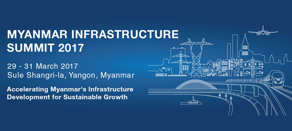 Myanmar Infrastructure Summit 2017
