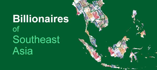 Billionaires of Southeast Asia