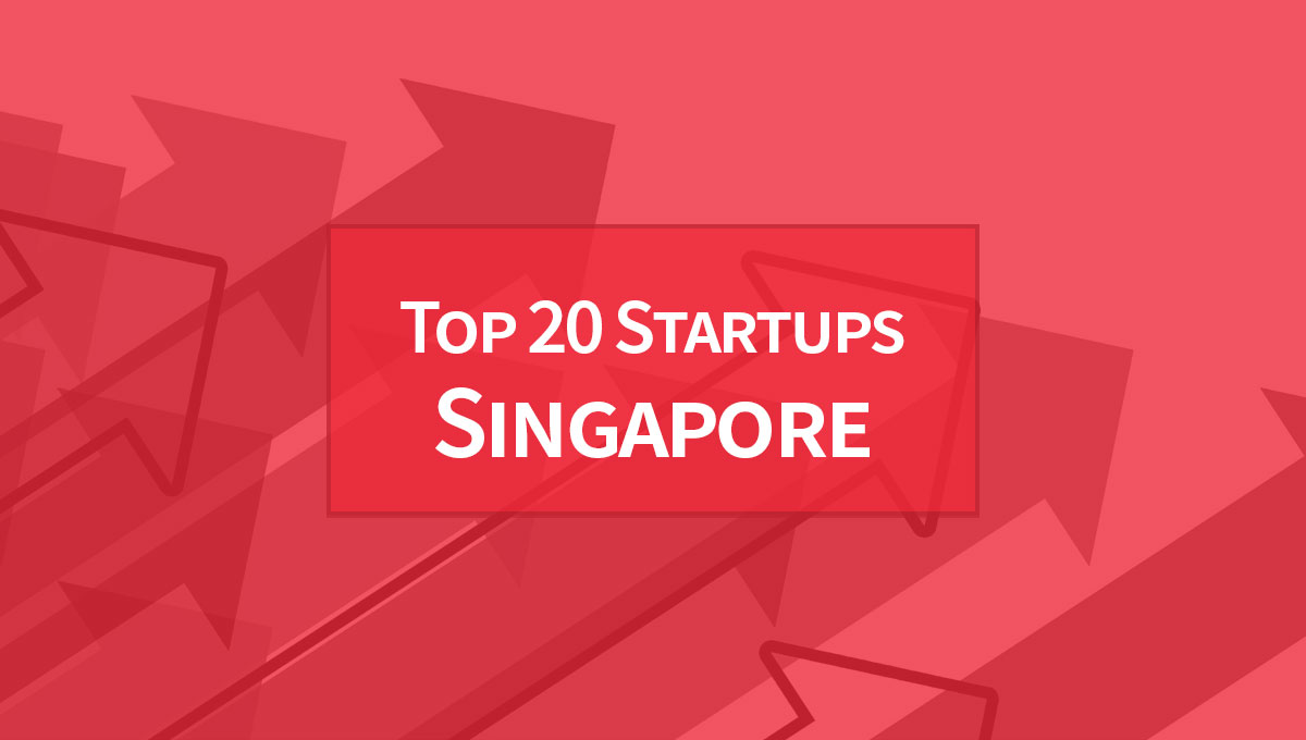 Top 20 best funded startups in Singapore - ASEAN UP